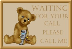 waiting for your call please call me teddy bear