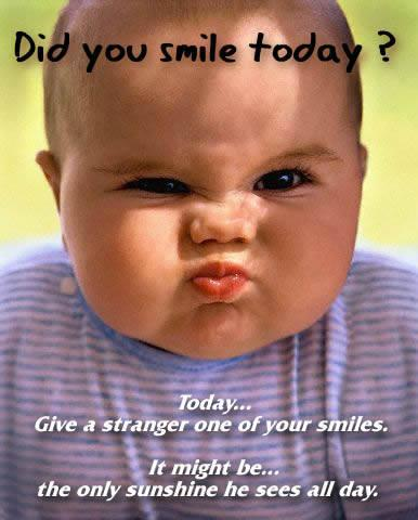 did you smile today?