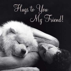 hugs to you my friend