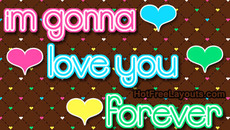 i'm gonna love you forever