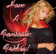 have a fantastic friday