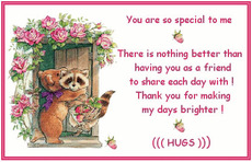 you are so special to me hugs