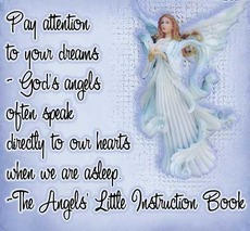 gods angels often speak directly to our hears when we are asleep