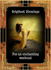 brightest blessings for an enchanting weekend