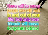 many people that will walk in and out of your life