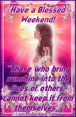 have a blessed weekend