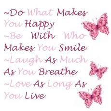 do what makes you happy quotes